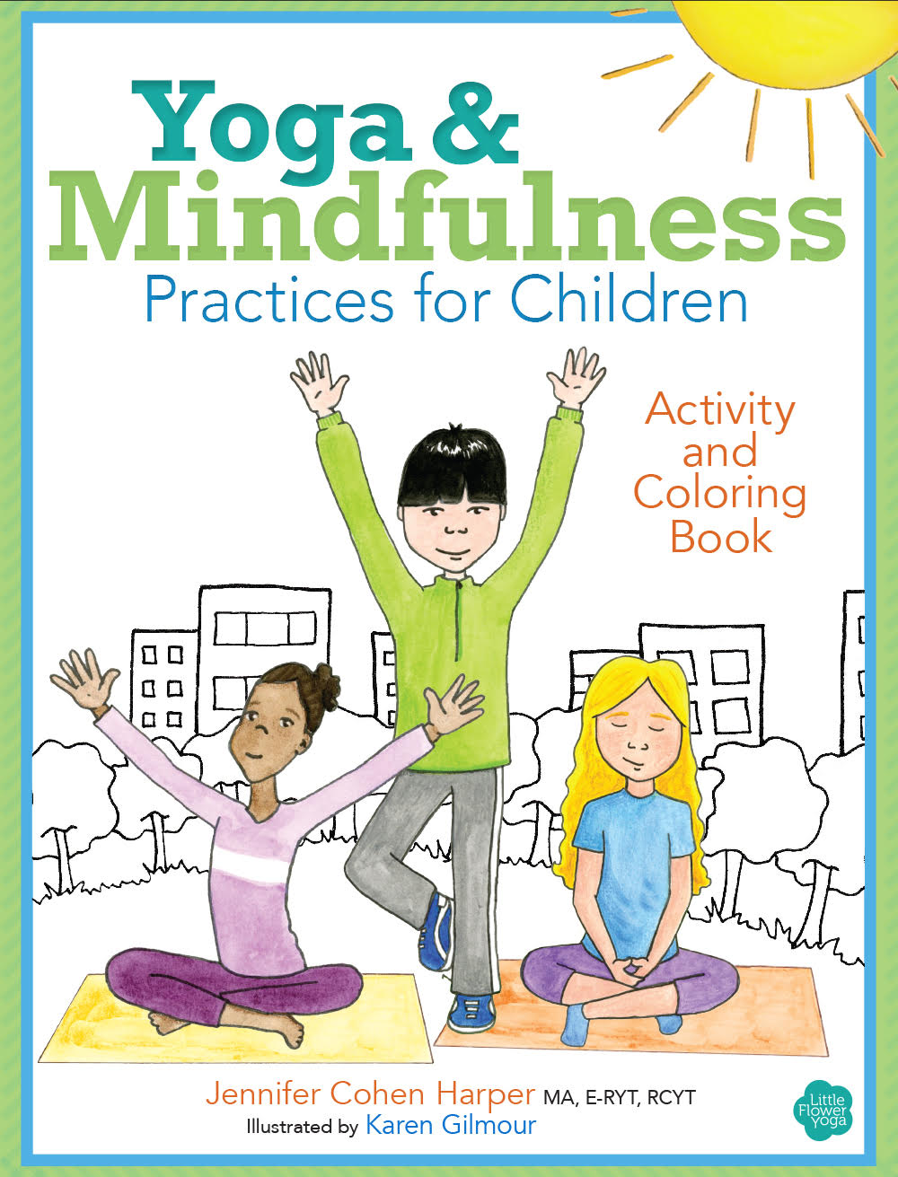 Yoga and Mindfulness for Children Coloring and Activity Book ...